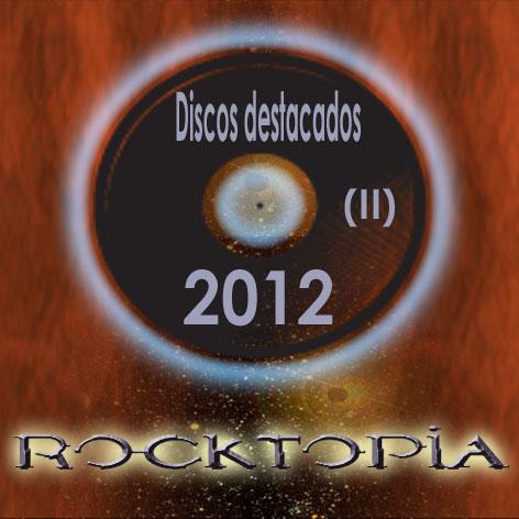 ROCKTOPIA Esp Discos 2012 II